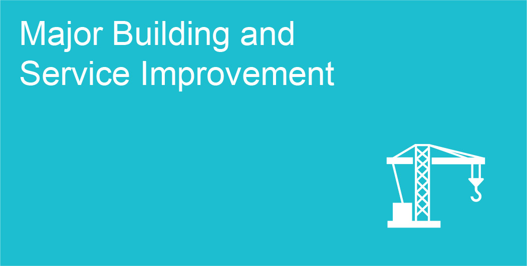 Major Building and Service Improvement