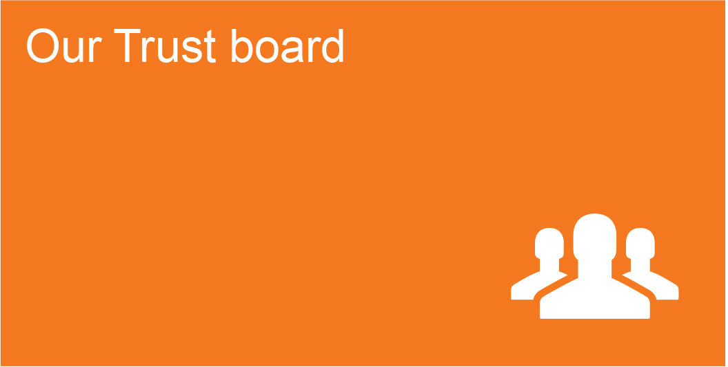 Our Trust board