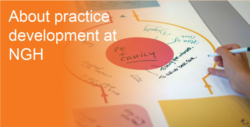 About practice development at Northampton General Hospital
