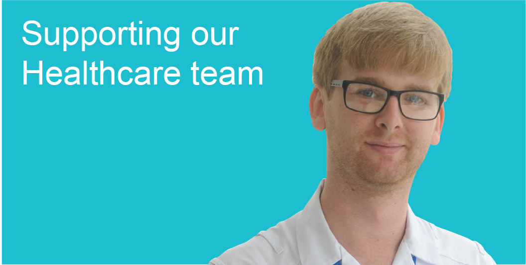 Supporting our Healthcare team