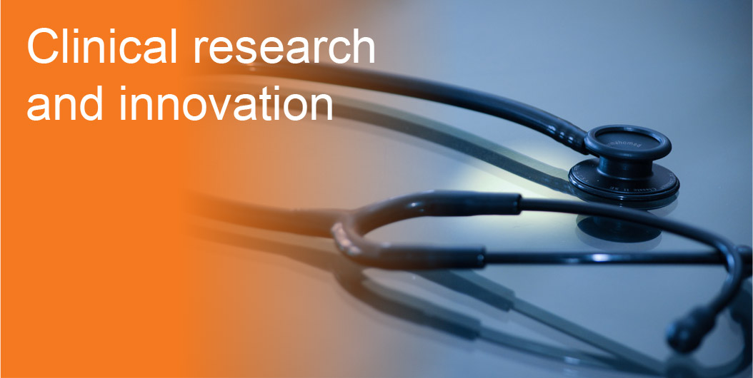 Clinical research and innovation